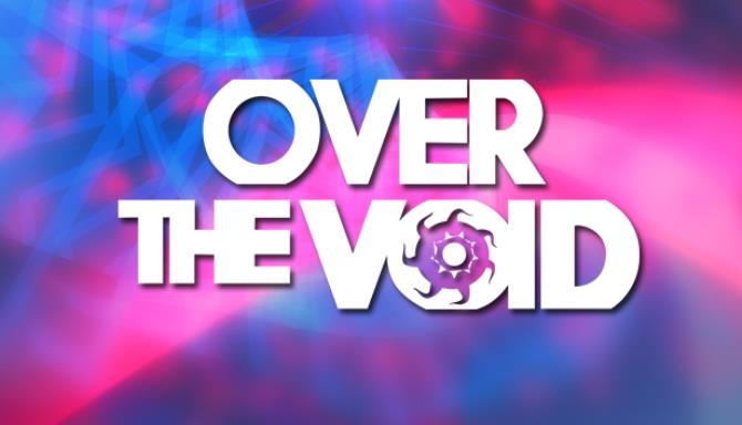 Over The Void Free Download