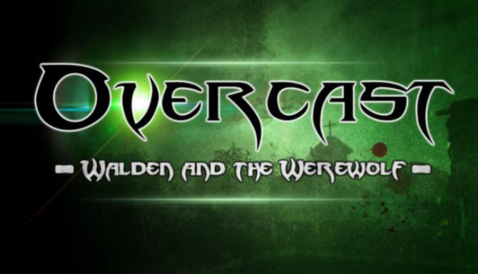 Overcast - Walden and the Werewolf Free Download
