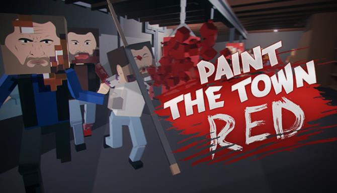 Paint The Town Red Free Download V0 10 8 Igggames