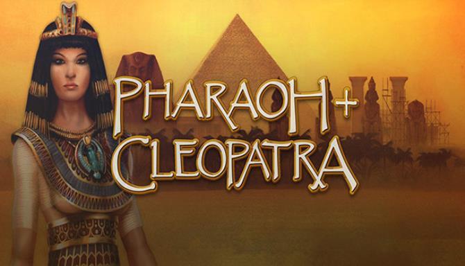 Pharaoh + Cleopatra Free Download