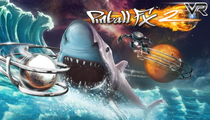 Pinball FX2 VR Free Download