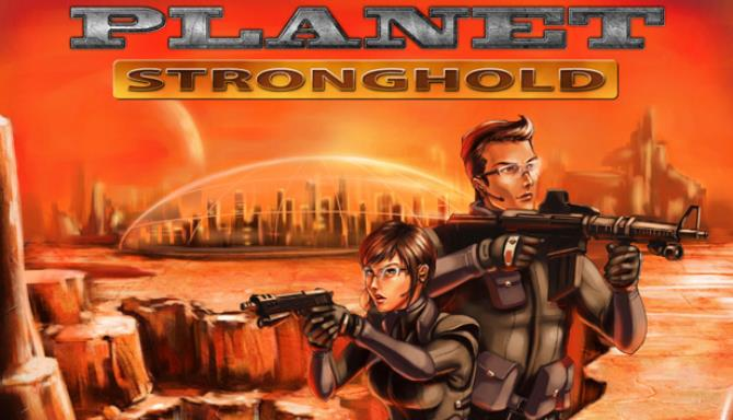 Planet Stronghold Free Download