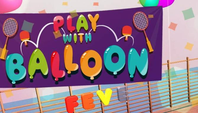 Play with Balloon Free Download