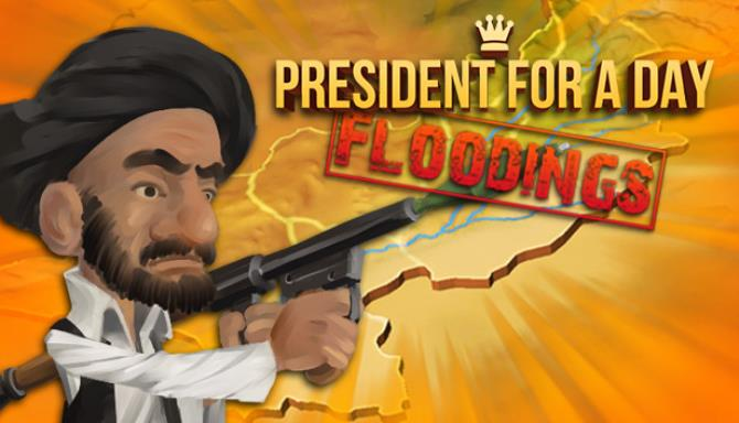 President for a Day - Floodings Free Download