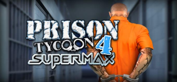 Prison Tycoon 4: SuperMax Free Download