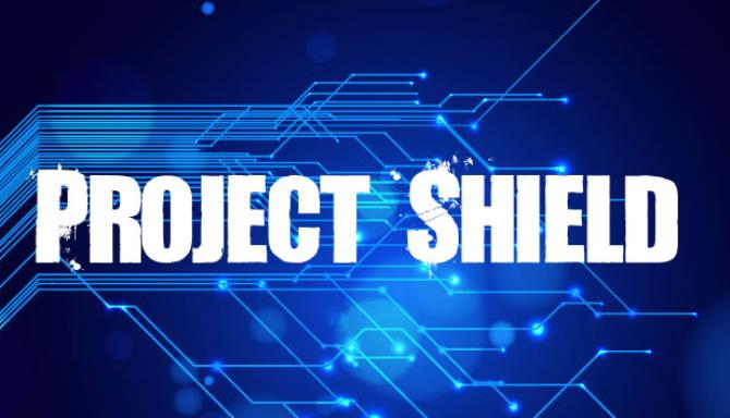 Project Shield Free Download