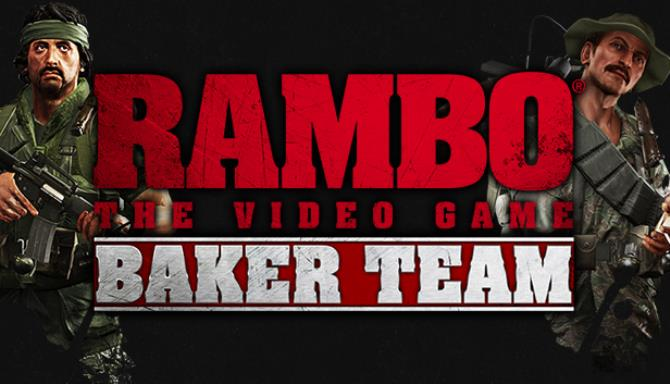 Rambo The Video Game: Baker Team Free Download
