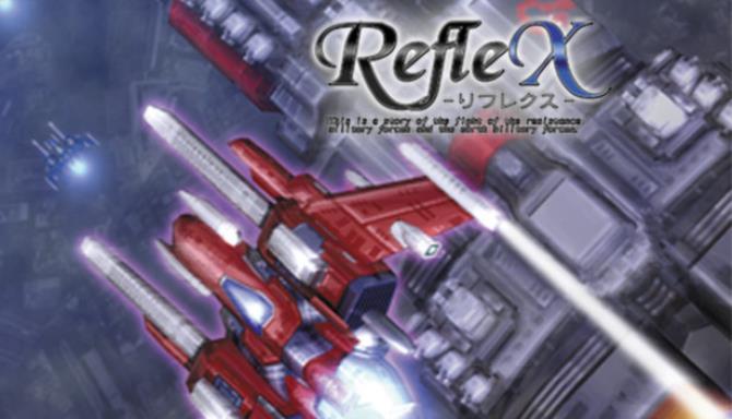 RefleX Free Download