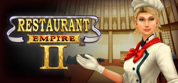 Restaurant Empire II Free Download