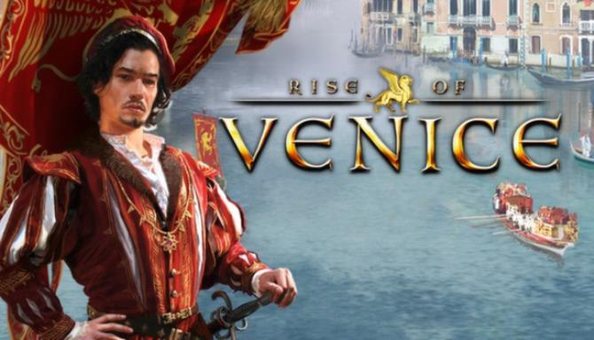 Rise of Venice Free Download