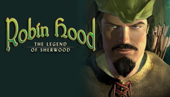 Robin Hood: The Legend of Sherwood Free Download