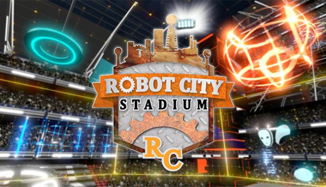 Robot City Stadium Free Download
