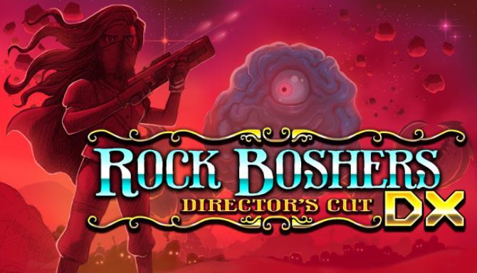 Rock Boshers DX: Directors Cut Free Download