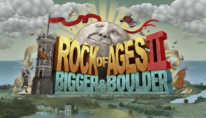 Rock of Ages 2: Bigger & Boulder™ Free Download