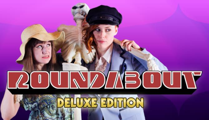 Roundabout Deluxe Edition Content Free Download