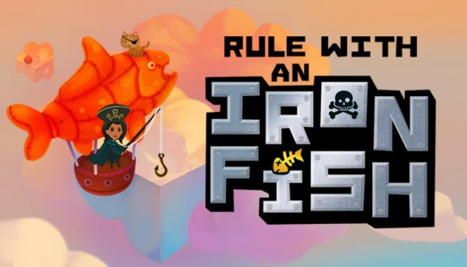 Rule with an Iron Fish - A Pirate Fishing Adventure Free Download