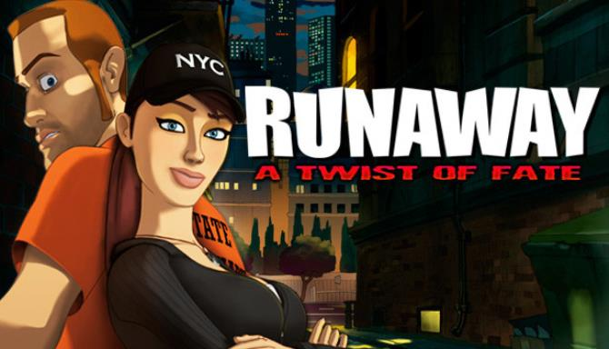 Runaway: A Twist of Fate Free Download