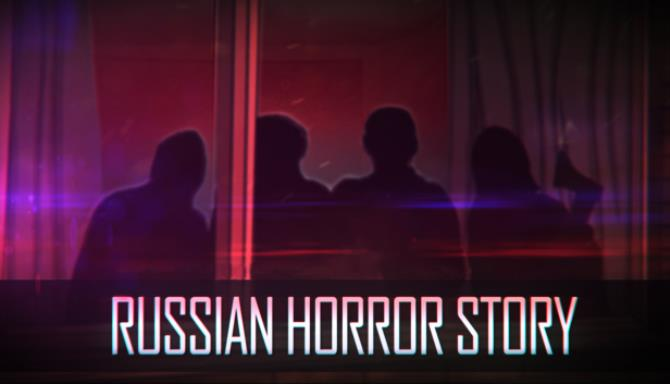 Russian Horror Story Free Download