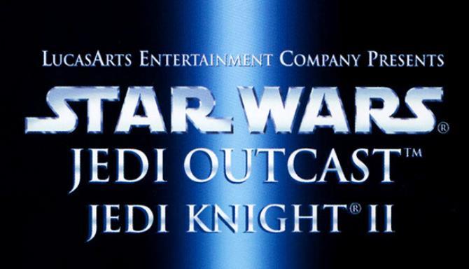 STAR WARS™ Jedi Knight II - Jedi Outcast™ Free Download