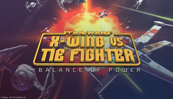 STAR WARS™ X-Wing vs TIE Fighter - Balance of Power Campaigns™ Free Download