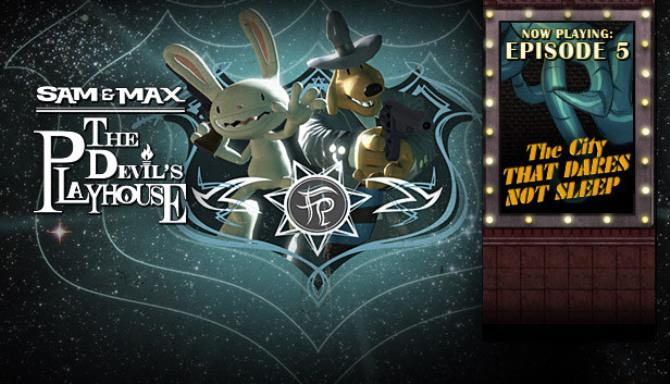 Sam & Max: The Devil's Playhouse  Free Download