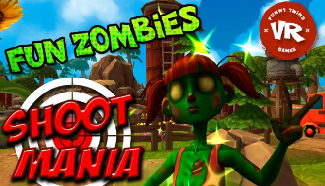 Shoot Mania VR: Fun Zombies Free Download