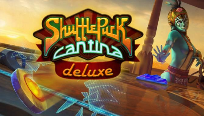 Shufflepuck Cantina Deluxe Free Download