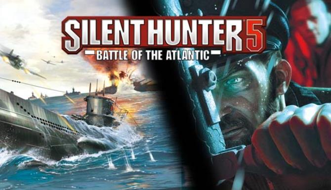 Silent Hunter 5®: Battle of the Atlantic Free Download