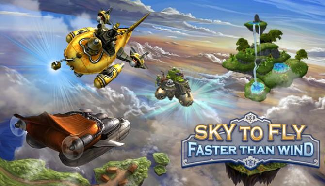 Sky To Fly: Faster Than Wind Free Download