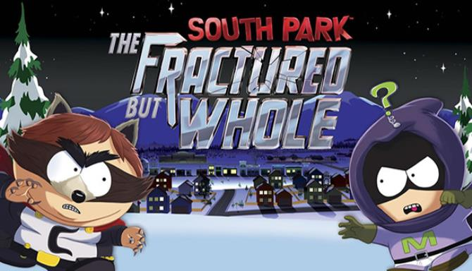 South Park™: The Fractured But Whole™ Free Download