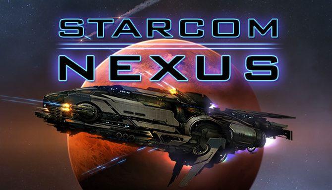 Starcom: Nexus Free Download (v0 14 1) « IGGGAMES