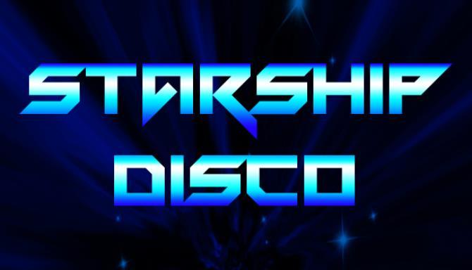 Starship Disco Free Download