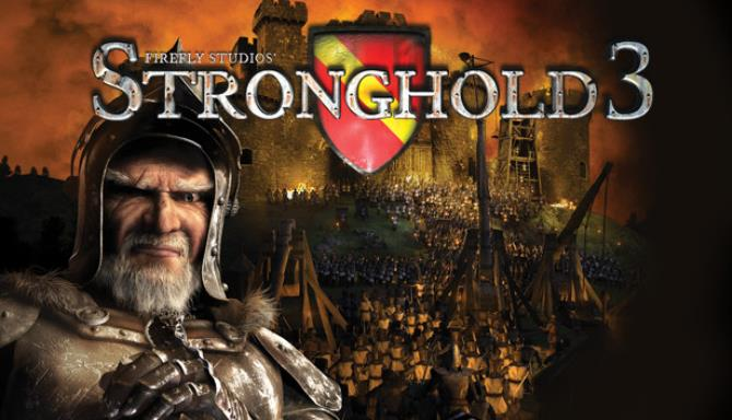 Stronghold 3 Gold Free Download