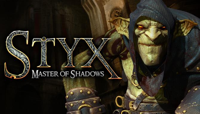 Styx: Master of Shadows Free Download