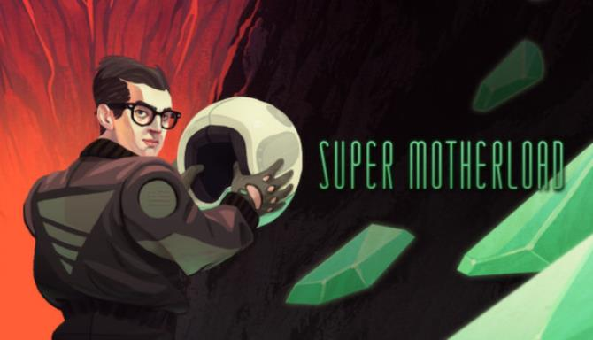 Super Motherload Free Download