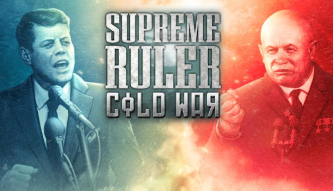 Supreme Ruler: Cold War Free Download
