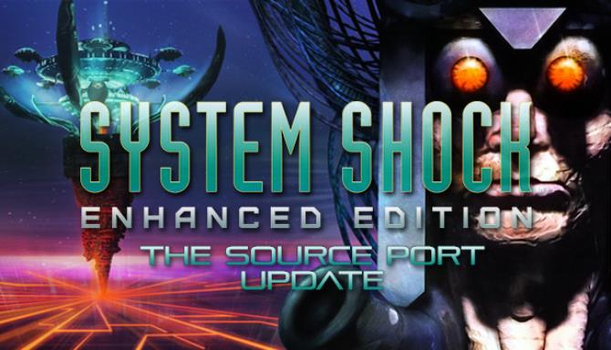 System Shock: Enhanced Edition Free Download