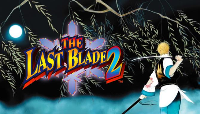 THE LAST BLADE 2 Free Download