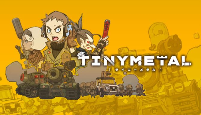 TINY METAL Free Download