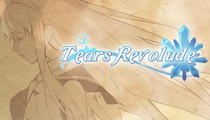 Tears Revolude Free Download
