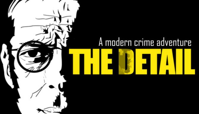 The Detail Free Download