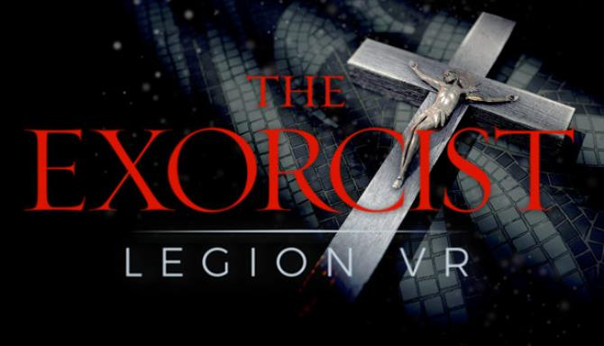 The Exorcist: Legion VR Free Download « IGGGAMES