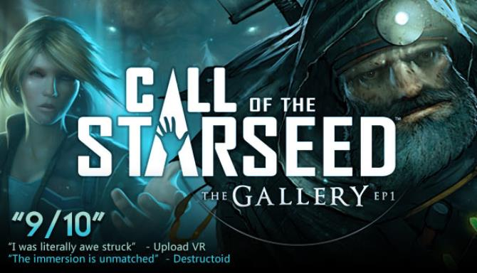 The Gallery - Episode 1: Call of the Starseed Free Download