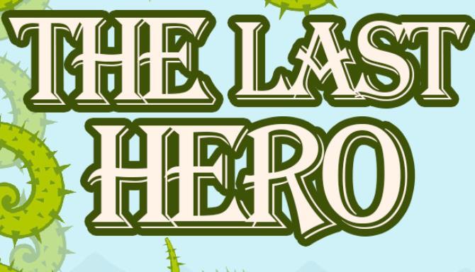 The Last Hero Free Download
