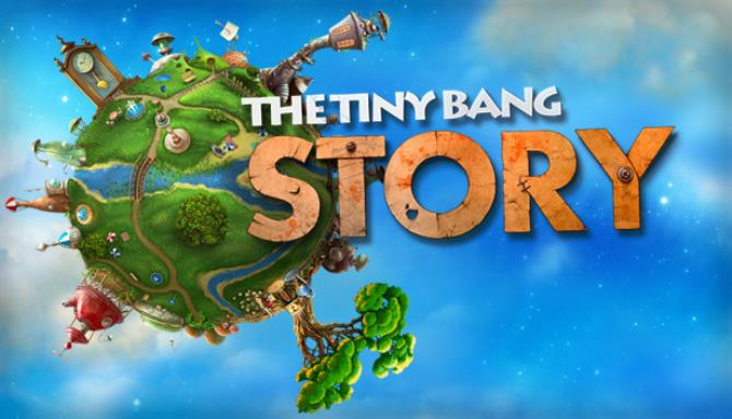 The Tiny Bang Story Free Download