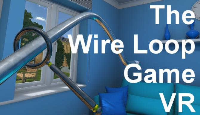 The Wire Loop Game VR Free Download