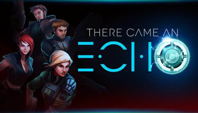 There Came an Echo Free Download