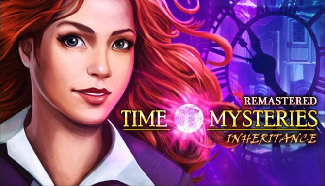 Time Mysteries: Inheritance - Remastered Free Download