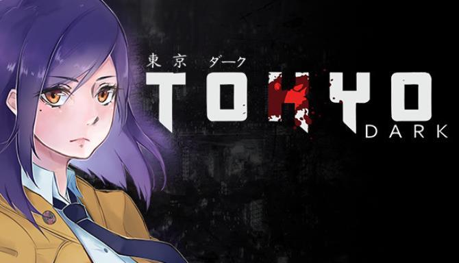 Tokyo Dark Free Download