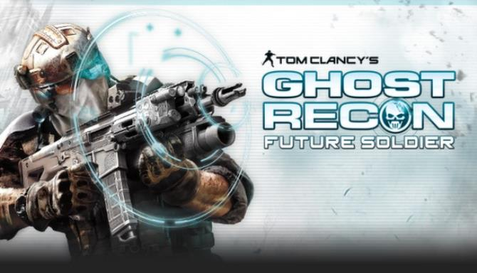 Tom Clancy's Ghost Recon: Future Soldier™ Free Download